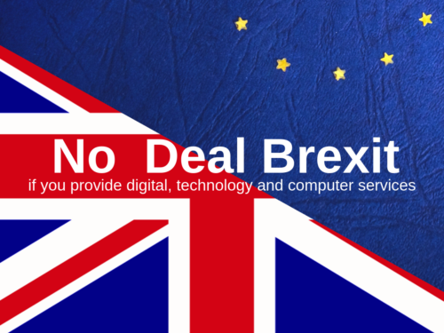Preparing for no deal Brexit if you provide digital, technology and computer services