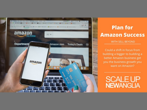NAGH event - Plan for Amazon Success New Anglia Growth Hub