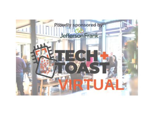 Tech + Toast Virtual with JFI