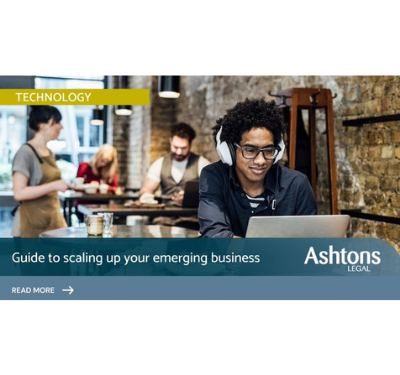 Ashtons Legal - Guide To Scaling Up Your Emerging Business