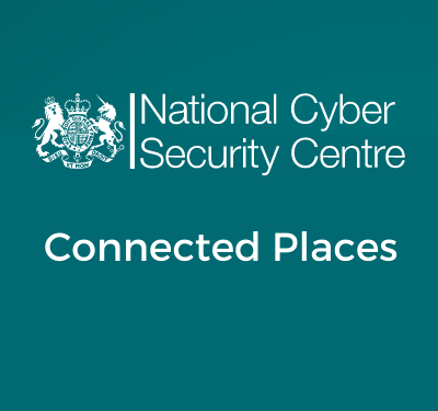 National Cyber Security Centre Connected Places