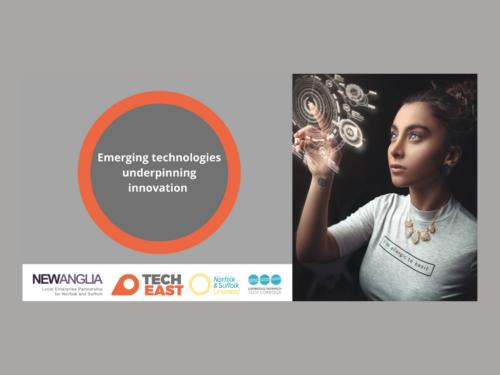 Emerging technologies underpinning innovation Event Tech East